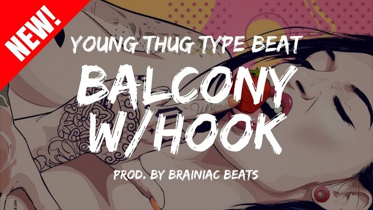 Young Thug Type Beat With Hook | Type Beats Download | Buy Rap Beats 'Balcony' by Brainiac Beats  Purchase Link | Instant Delivery (Untagged): http://bsta.r...