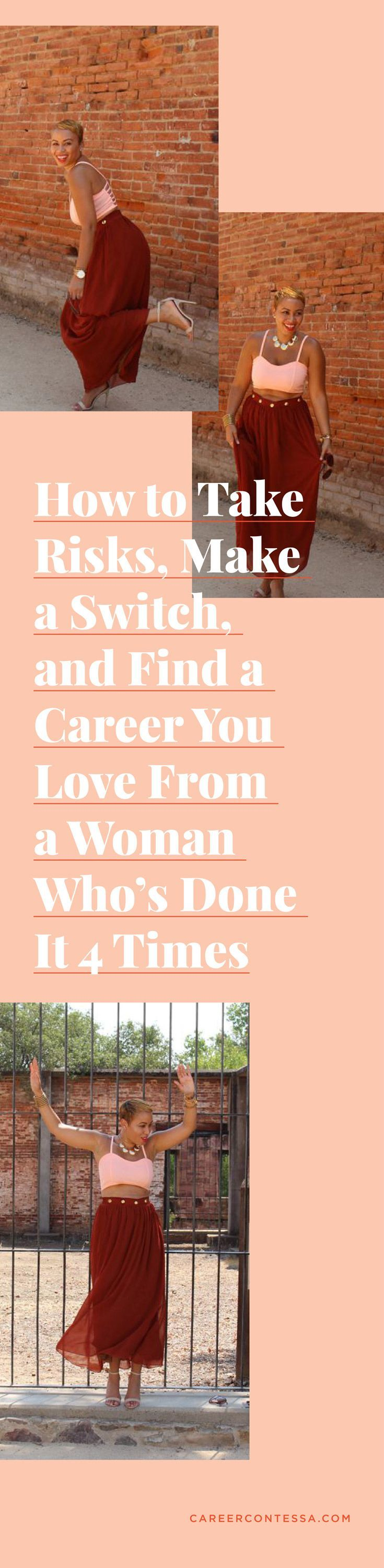 How To Take Risks And Find A Career You Loveu2014From A Woman Whou0027s Done It