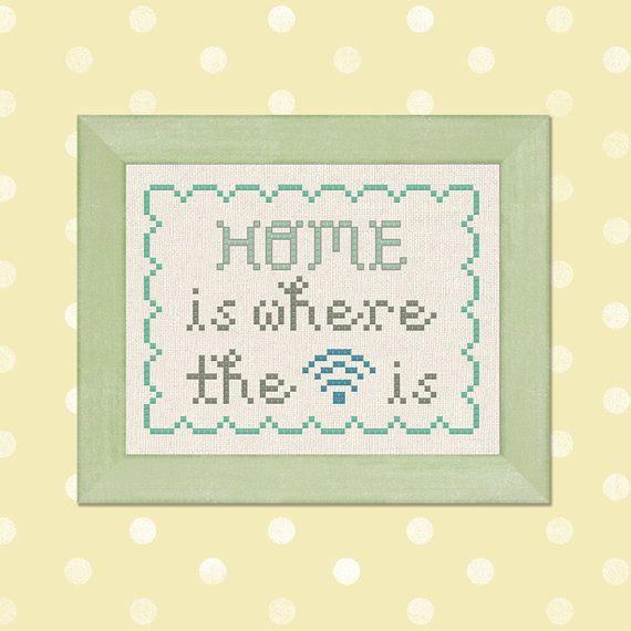 Home is Where the Wifi is. Text Cross Stitch by andwabisabi, $3.50