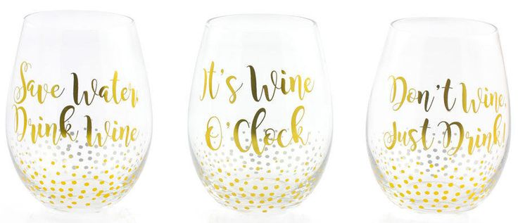 """Fabulous stemless wine glasses with novelty slogans. Do not leave to soak. 'Save water drink wine"""". 'It's wine o'clock'. 'Don't wine just drink'. 