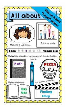 "This ""All About Me"" page is sized at Legal paper size, which is 8.5x14 so that your students have more room to write and draw the information about themselves. The cover is a filled in version of what the actual page will look like. This product contains:1 cover1 page with written directions on how to use this product1 blank ""All About Me"" page to copy for the classStudents are asked:Their name (and draw or glue a picture of themselves)Draw or glue a picture of their familyColor..."
