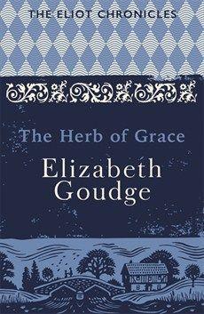 The Herb of Grace / Elizabeth Goudge
