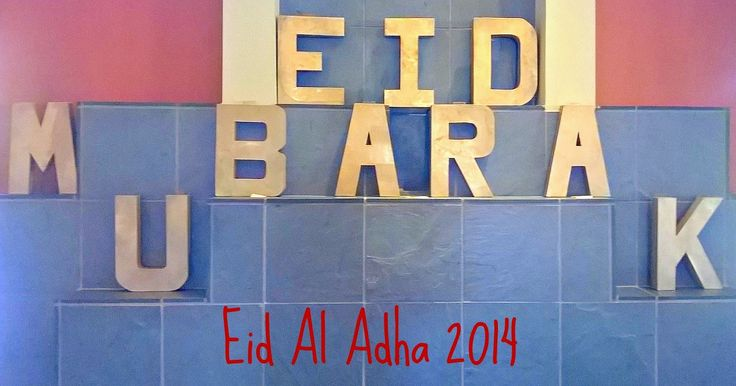 A Crafty Arab: Eid Al Adha 2014