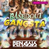 Julian Benasis - Based Out Gangsta [Exclusive Release] by Milk Drops on SoundCloud