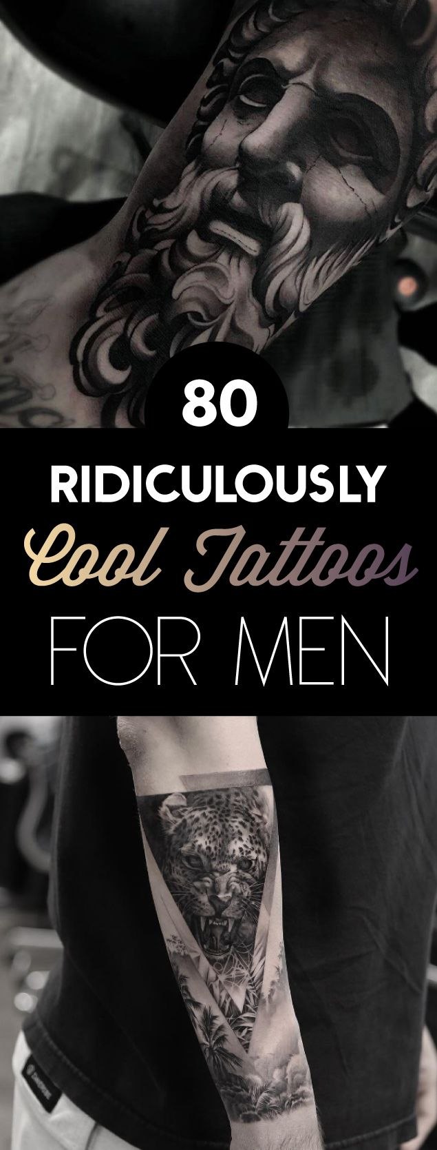 80 Ridiculously Cool Tattoos For Men