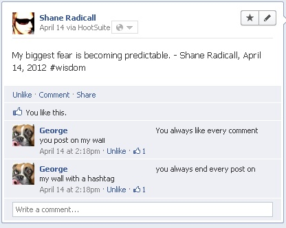 Is Shane Radicall becoming predictable? http://www.shaneradicall.com: Celebrities Pics, Pop Culture, Culture Entertainment, Http Www Shaneradicall Com, Originals Humor, Radical Entertainment, Http Www Shaneradical Com, Shane Radical
