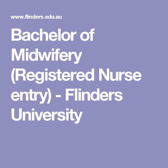 Bachelor of Midwifery (Registered Nurse entry) - Flinders University
