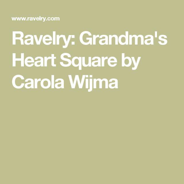 Ravelry: Grandma's Heart Square by Carola Wijma
