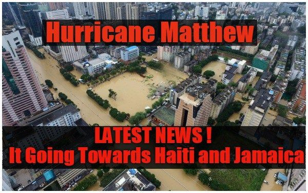 Hurricane Matthew 2016 latest news  Its Going Towards Haiti and Jamaica  http://uffteriada.com/hurricane-matthew-2016-latest-news-ihaiti-jamaica/