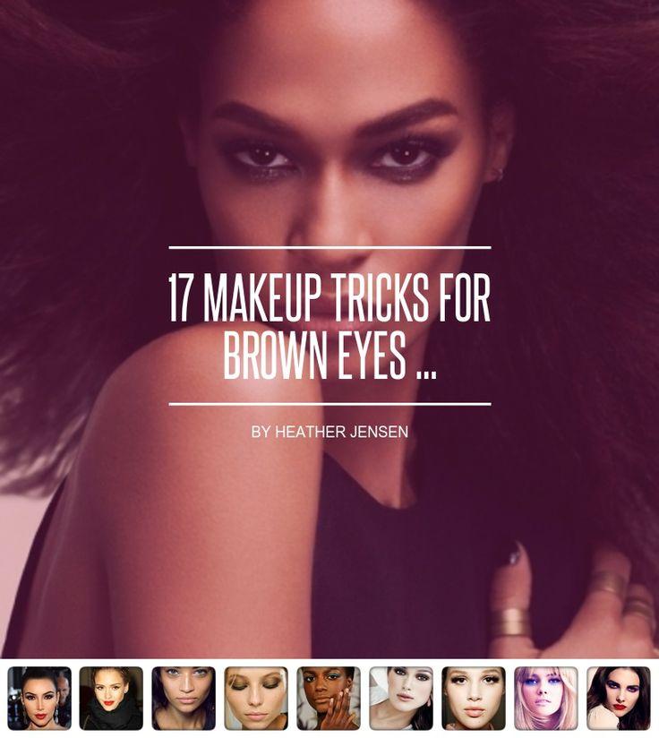 17 #Makeup Tricks for #Brown Eyes ...