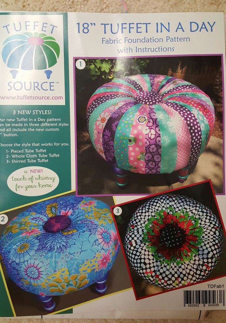 "New Tuffet in a Day pattern by Tuffet Source with Fusible Foundation. Other supplies needed include 1 yard of muslin, and fabric as listed below. The 18″ ""Tuffet In A Day"" Pattern guides you through t                                                                                                                                                                                 More"
