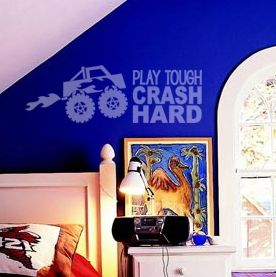 Play Tough Crash Hard vinyl lettering wall decal Monster Truck decor