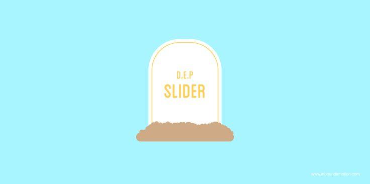 La muerte de los Sliders en la home page y Cuánto cuesta hacer inbound marketing