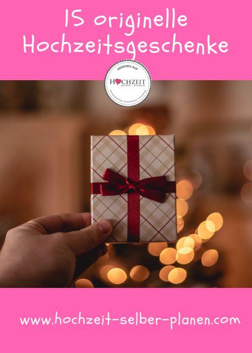 15 originelle Hochzeitsgeschenke