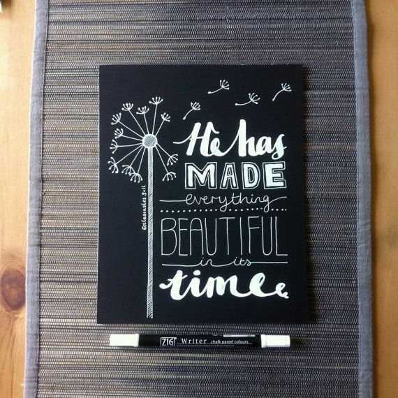 Now on my etsy shop: Handwritten chalkboard bible verse 'He has made everything beautiful in its time' Ecclesiastes 3:11