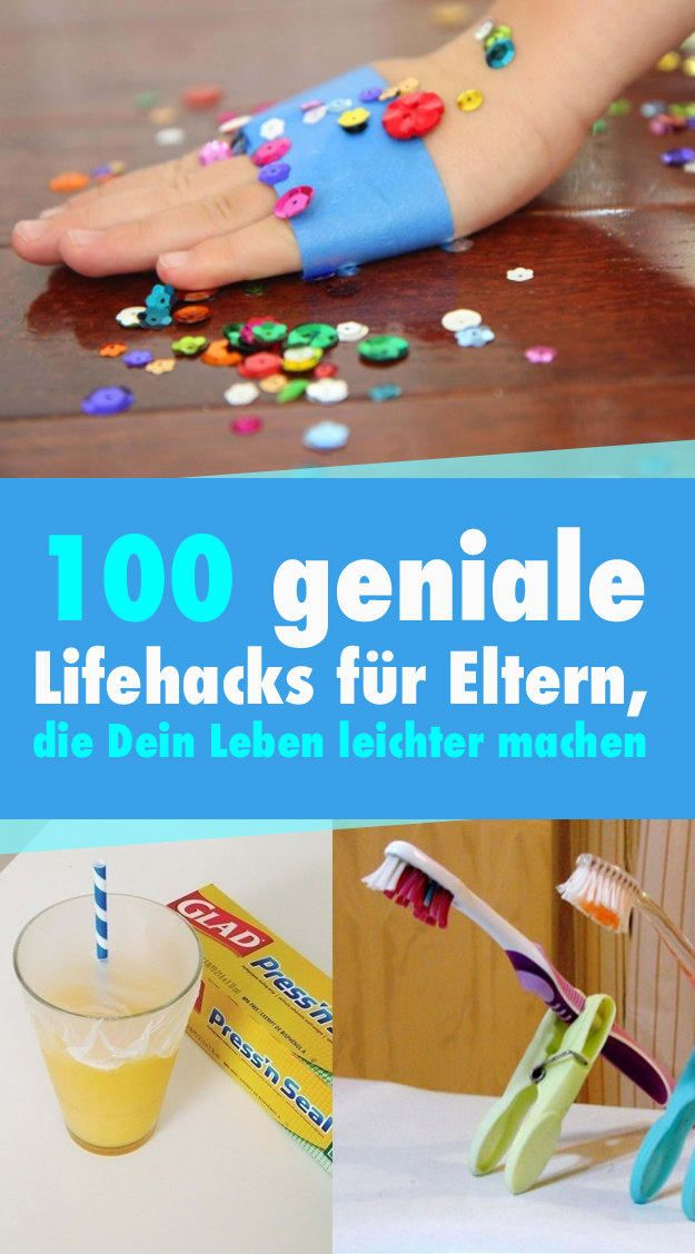 Wow! Hier gibt es gleich 100 geniale Tipps für Eltern, die das Leben ein bisschen leichter machen.
