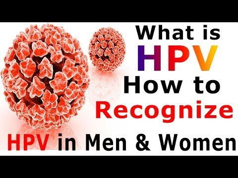 What Is HPV - How To Recognize HPV In Men & Women (Symptoms) - Human Papillomavirus Infection - WATCH THE VIDEO   *** cervical cancer symptoms ***   How To Recognize HPV In Men & Women: In this video, we share such a useful information about what is HPV – how to recognize HPV in men & women  Symptoms – human papillomavirus infection. Subscribe to our channel for more videos. Watch:...