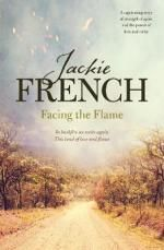 Facing the Flame - No More Signed Copies Available! : The Matilda Saga: Book 7 - Jackie French