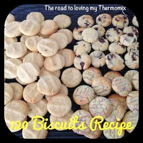 The road to loving my Thermomix: 120 Biscuits