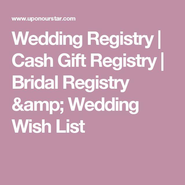 Wedding Registry Cash Gift Registry Bridal Registry & Wedding Wish ...