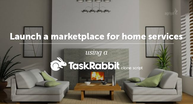 Now #Entrepreneurs can Launch a #marketplace for home services using a #taskrabbitclone script To know more: http://www.clonescripts.co/2015/07/launch-marketplace-for-home-services.html