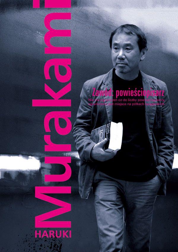 """Haruki Murakami: """"Zawód: powieściopisarz"""" – Zwierciadlo.pl"""