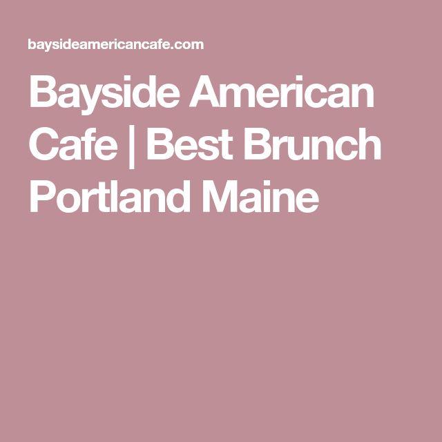 Bayside American Cafe | Best Brunch Portland Maine