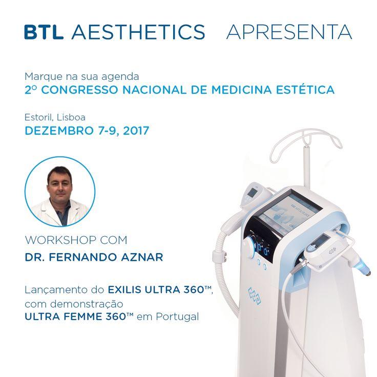 #ExilisUltra360 em Portugal! Integrado no 2º Congresso Nacional de Medicina Estética, a #BTLPortugal apresentará o Exilis Ultra 360 e o protocolo #UltraFemme360. Como convidado especial teremos o Dr. Fernando Aznar, Ginecologista, que virá de Madrid para apresentar um Workshop no dia 7 de Dezembro, às 15h, incluído no programa do evento.  Não perca e inscreva-se já! #BTLAesthetics #SaúdedaMulher #InovaçãoParaOBemEstar