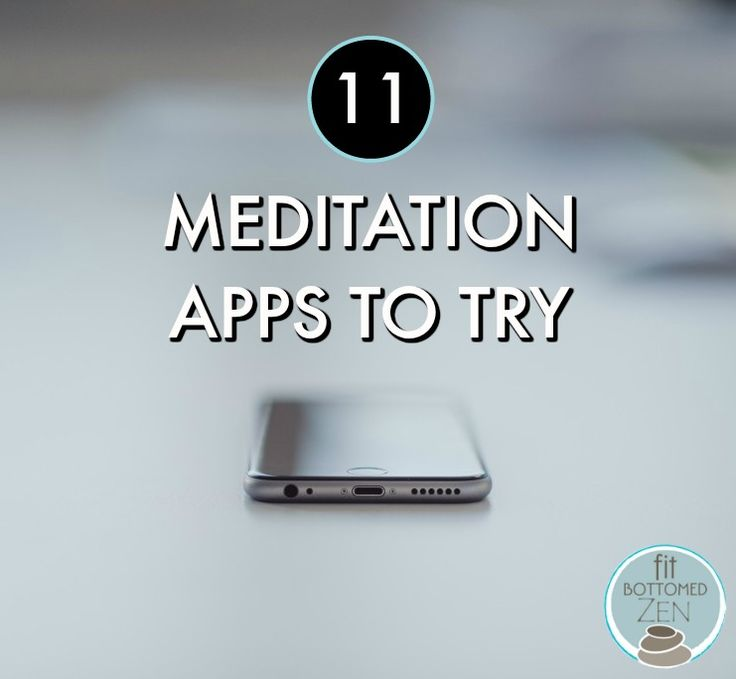 The best 11 apps to help you get your zen on. | Fit Bottomed Zen