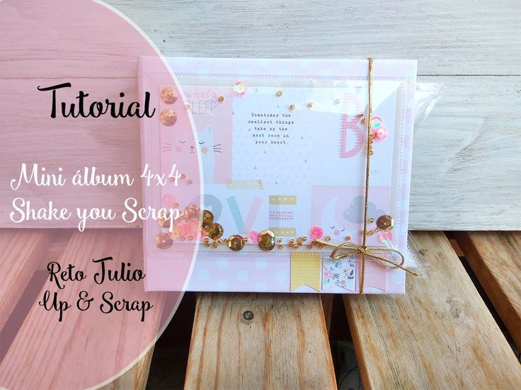 Tutorial Mini álbum: Shake, Shake your scrap!