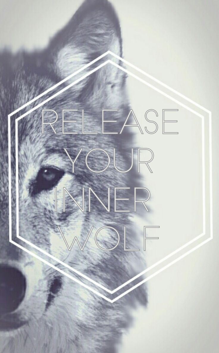 Iphone wallpaper - release your inner wolf