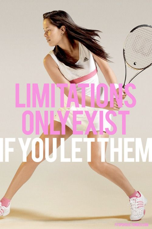 Limitations exist if you let them