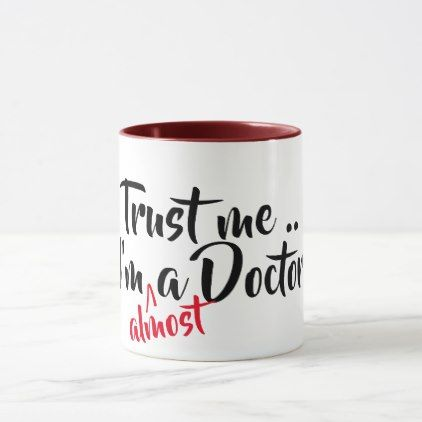 trust me i'm almost a doctor cool medical pun mug - cool gift idea unique present special diy