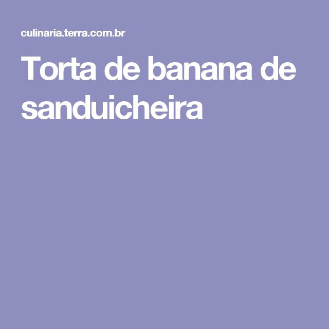 Torta de banana de sanduicheira