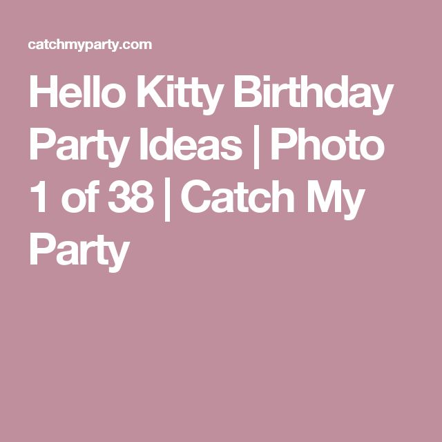 Hello Kitty Birthday Party Ideas | Photo 1 of 38 | Catch My Party