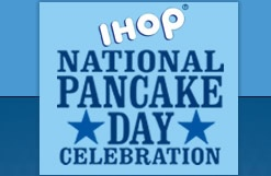 Free Pancakes at IHOP on National Pancake Day - Help a great charity at the same time with a donation (not mandatory).
