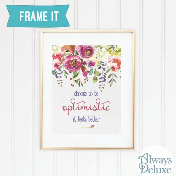 Downloadable Art Choose to be Optimistic  8x10 by AlwaysDeluxe