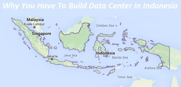 Why You Have To Build Data Center in Indonesia