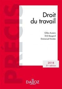 RDC 344.01 AUZ Droit du travail / Gilles Auzero, Dirk Baugard, Emmanuel Dockès. Dalloz (Précis)