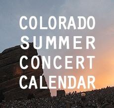 Colorado Summer Concert Calendar @Courtney Atkinson @Danielle Downs