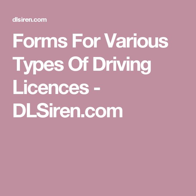 Forms For Various Types Of Driving Licences - DLSiren.com