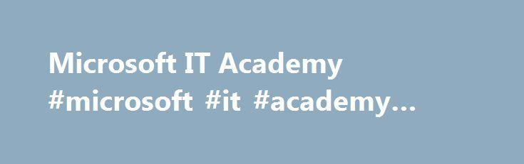Microsoft IT Academy #microsoft #it #academy #login http://australia.remmont.com/microsoft-it-academy-microsoft-it-academy-login/  # Engrade Wikis Microsoft IT Academy Microsoft IT Academy Microdoft IT Academy Student login link Directions on how to access microsoft IT academy for the very first time!! First have the students to create a Microsoft hotmail account. They will got to www.msn.com. Once there, they will click on the hotmail account and create an email. Please make sure they…