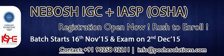 NEBOSH IGC is offered by 'National Examination Board in Occupational Safety and Health'.