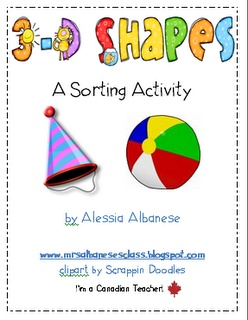 3D Shapes FREEBIE sorting activity and more ideas from Mrs. Albanese's Kindergarten Class!  I LOVE the 3-D treasure day idea too!  :)