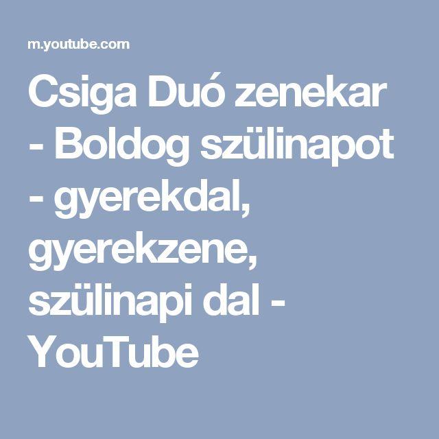 Csiga Duó zenekar - Boldog szülinapot - gyerekdal, gyerekzene, szülinapi dal - YouTube