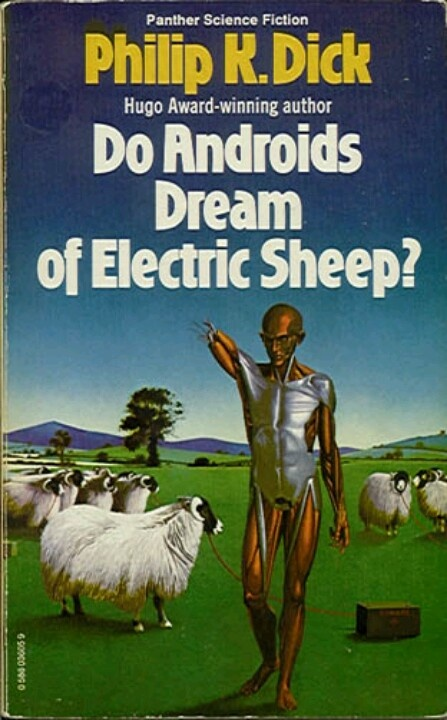 Do Androids Dream of Electric Sheep? by Philip K. Dick. #49BooksofExile