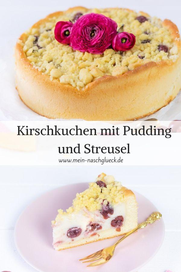 Kirschkuchen Mit Pudding Und Streusel Rezept Mein Naschglück