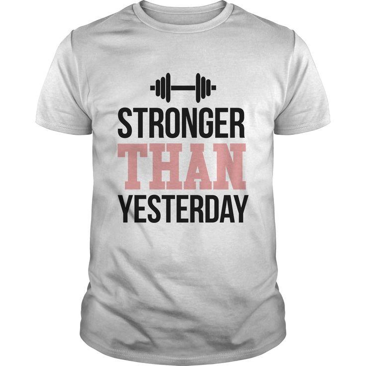 Stronger Than Yesterday T-shirt https://www.sunfrog.com/Stronger-Than-Yesterday-Workout-Fitness-White-Guys.html?68704