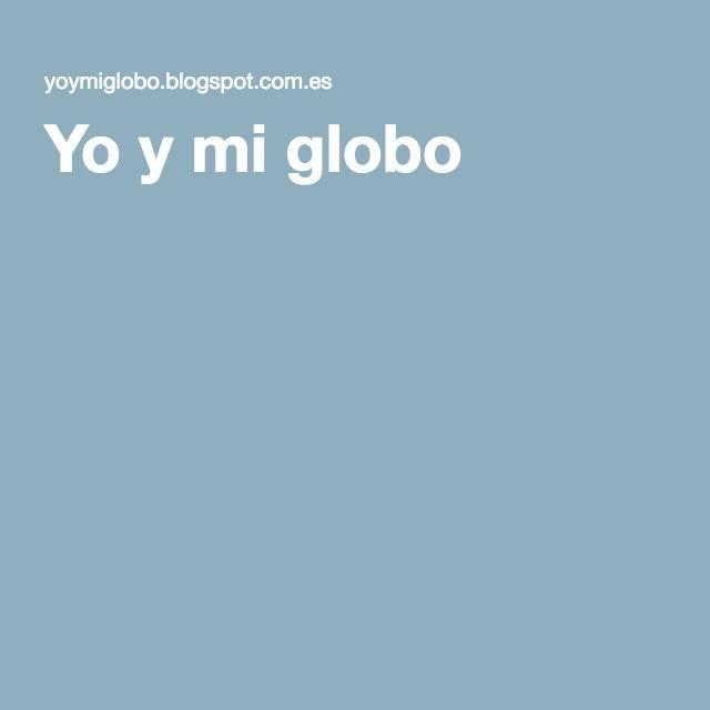 Lara Domínguez. Yo y mi globo. http://yoymiglobo.blogspot.com.es/