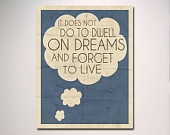 "Dumbledore Typography Quote / It Does Not Do to Dwell on Dreams and Forget to Live 8"" x 10"" Poster Print / Harry Potter Inspirational Quote"